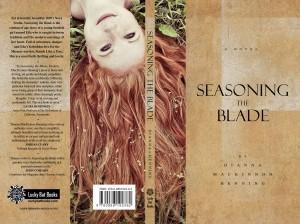 Seasoning the Blade